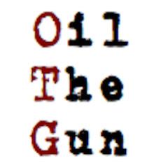 OilThe Gun