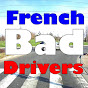 French Bad Drivers