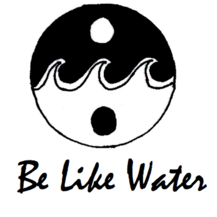 Image result for be like water