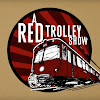 A Red Trolley Show