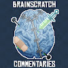 BrainScratch Commentaries