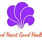 Good Heart Good Health
