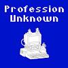 Profession Unknown