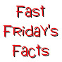 FastFriday'sFacts