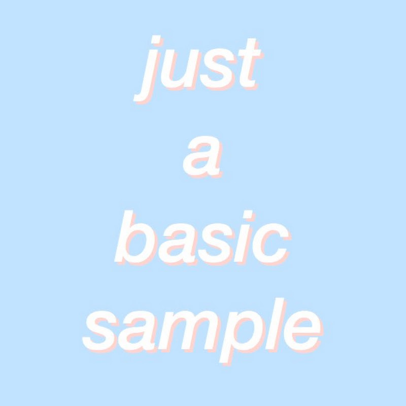 just a basic sample