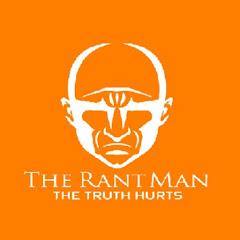 The Rant Man