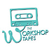 The Workshop Tapes