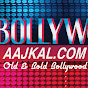 Bollywood Aajkal