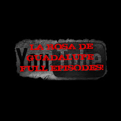 la rosa de guadalupe episodes youtube