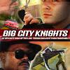 BigCityKnightsMovie