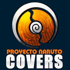 Proyecto Naruto Covers