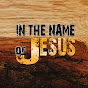 In the Name of Jesus -