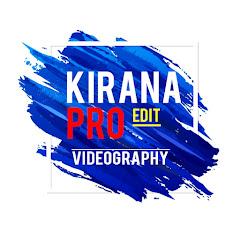 KIRANA videography