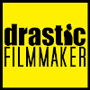 Drastic Filmmaker
