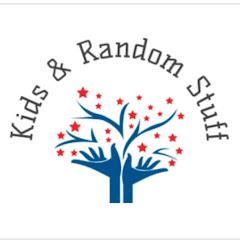 Kids & Random Stuff