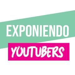 Exponiendo Youtubers