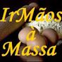 IrMãos à massa