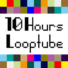 10 Hours Looptube