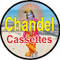 chandel cassettes