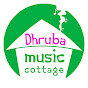 Dhruba Music Cottage