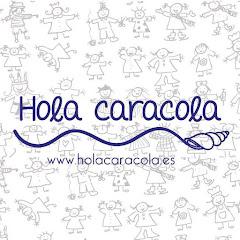 Juguetes Hola Caracola