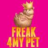Freak 4 My Pet
