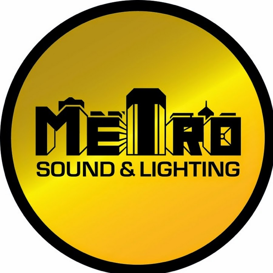 Metro Sound Lighting You