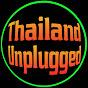 Thailand Unplugged