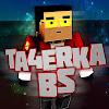 TA4ERKA [Block Strike]