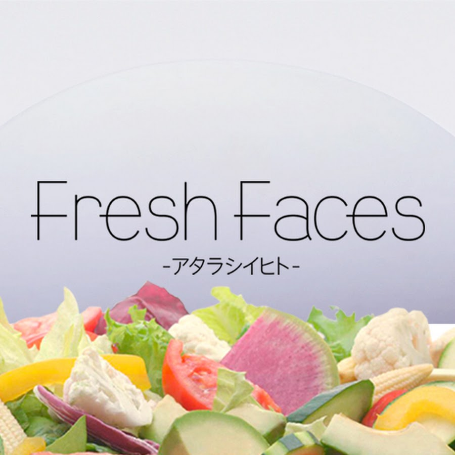 Fresh Faces 〜アタラシイヒト〜...