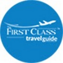 The First Class Travel Guide