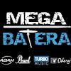 MEGA BATERA