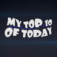 My TOP10 of Today