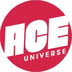 ACE Universe