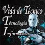 Vida de Técnico TI