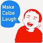 Make Calbe Laugh