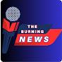 The Burning News