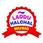 Laddu Halchal Music