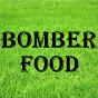BOMBER FOOD