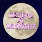 Cereal At Midnight