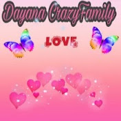 Dayana CrazyFamily