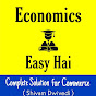 Economics Easy Hai