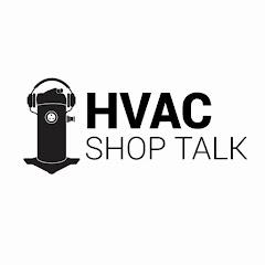 HVAC Shop Talk Podcast