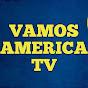 Vamos América TV