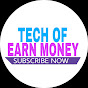 Tech Of  Earn Money