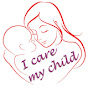 I care my child