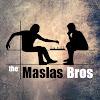 Maslas Bros