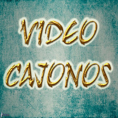 VIDEO CAJONOS