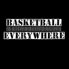 Basketball Everywhere