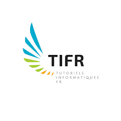 TIFR • Tutoriels Informatiques FR